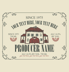 label for wine with cartoon stylized old house vector image