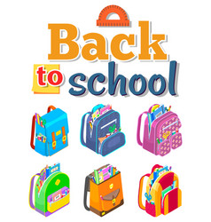 set colorful backpacks and back to school vector image