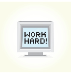 Work hard computer vector
