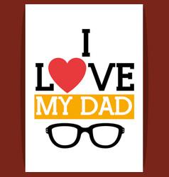 i love my dad icon vector image