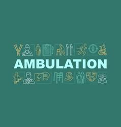 Ambulation word concepts banner vector