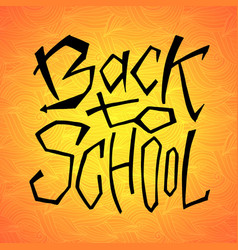 Back to school text on orange backdrop lettering vector