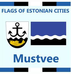 Flag of estonian city mustvee vector