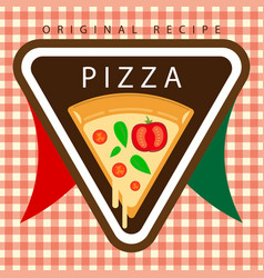 Original recipe pizza logo vector