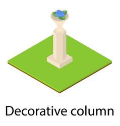 decorative column icon isometric style vector image