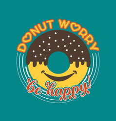 Donuts quote and saying good for print vector