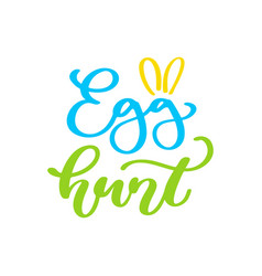 Easter egg hunt lettering hand drawn vector