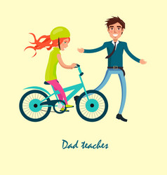 family bike ride with dad and daughter on bicycle vector image