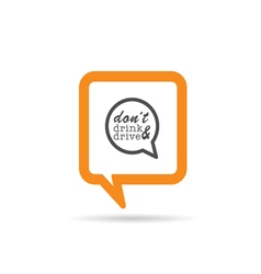 square orange speech bubble with dont drink and vector image