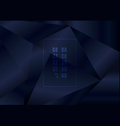 abstract elegant dark blue glossy low polygon vector image
