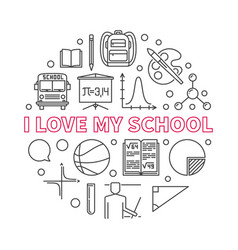 i love my school concept round linear vector image