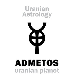 astrology admetos uranian planet vector image