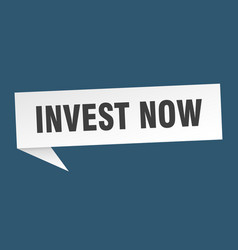 Invest now speech bubble invest now ribbon sign vector