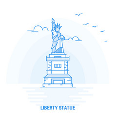 liberty statue blue landmark creative background vector image