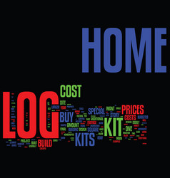 log home kit prices tips when you buy log home vector image