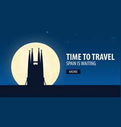 time to travel travel to spain spain is waiting vector image