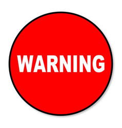 Circular warning sign vector