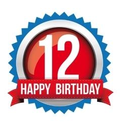 Twelve years happy birthday badge ribbon vector