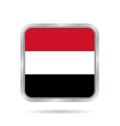 flag of yemen shiny metallic gray square button vector image vector image