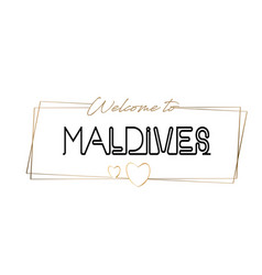 Maldives welcome to text neon lettering vector