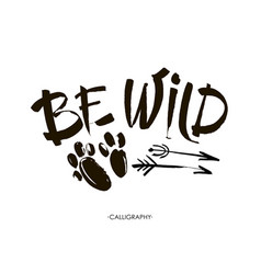 be wild card hand drawn lettering background ink vector image
