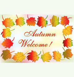 autumn colorful fall leafs greetings card vector image