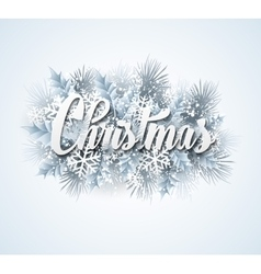 Christmas lettering card with holly and fir-tree vector