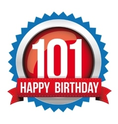 Hundred One years happy birthday badge ribbon vector