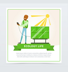 Ecological life style concept with man using sun vector