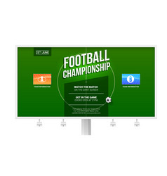european football soccer ad on billboard vector image