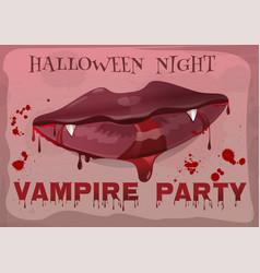 Halloween vampire party feminine lips in blood vector