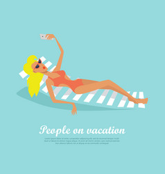 people on vacation girl on deck chair makes selfie vector image