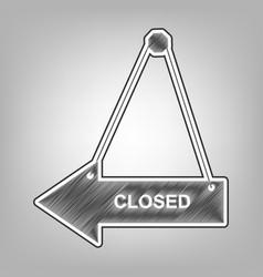 closed sign pencil sketch vector image