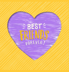 Friendship day best friends forever heart card vector