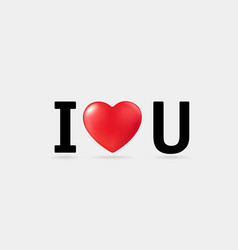 i love you concept on grey background vector image
