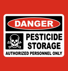 pesticide storage authorized only sign vector image