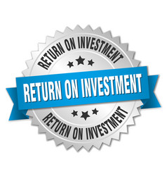 Return on investment round isolated silver badge vector