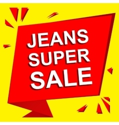Sale poster with JEANS SUPER SALE text vector
