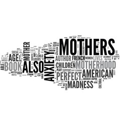why are american mothers mad while french mothers vector image