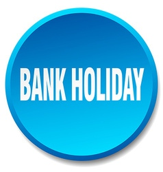 Bank holiday blue round flat isolated push button vector