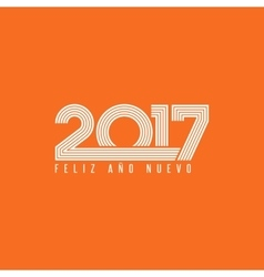 Happy new year 2017 FELIZ ANO NUEVO spanish vector
