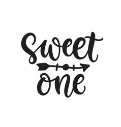 Sweet one baby cute quote print vector