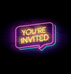 you are invited sign in glowing neon style on a vector image