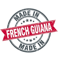 Made in French Guiana red round vintage stamp vector