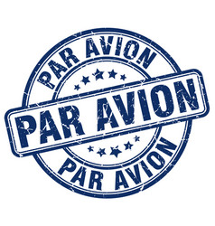 Par avion blue grunge round vintage rubber stamp vector