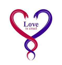 Two snakes in a shape of heart love is cruel vector