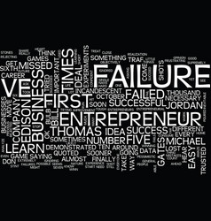 entrepreneurial failure get used to it text vector image vector image