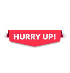 Hurry up label modern web banner design vector