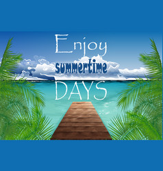 summertime days on the island vector image