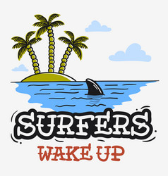 surfing surf themed with shark fin and an island vector image